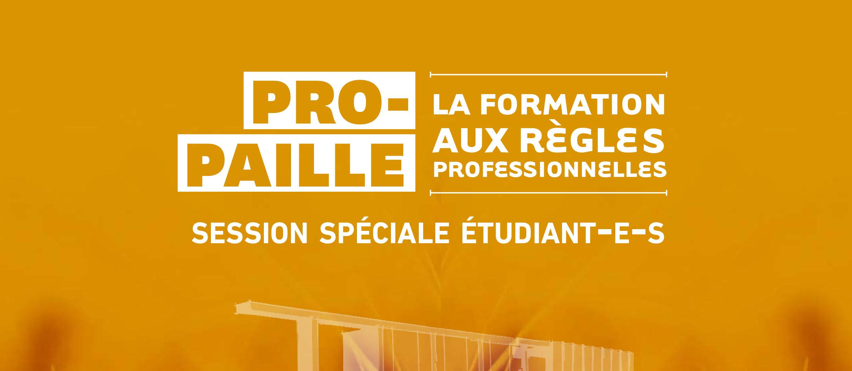 PRO-PAILLE : Session spéciale étudiants