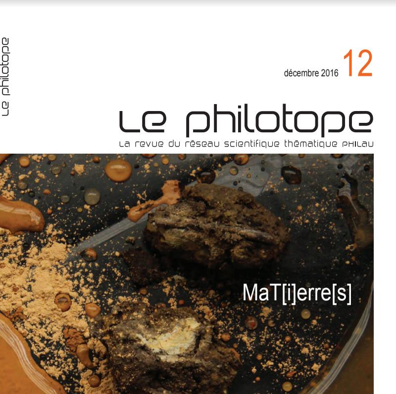Philotope, coproduit par PhilAU, le réseau scientifique thématique Philosophie Architecture et Urbain, et amàco, intitulé MaT(i)erre(s)