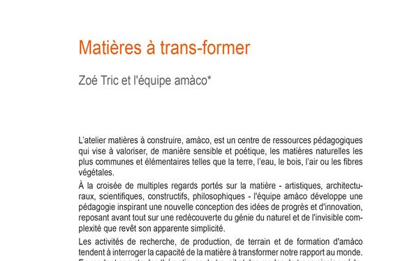 Matière à trans-former