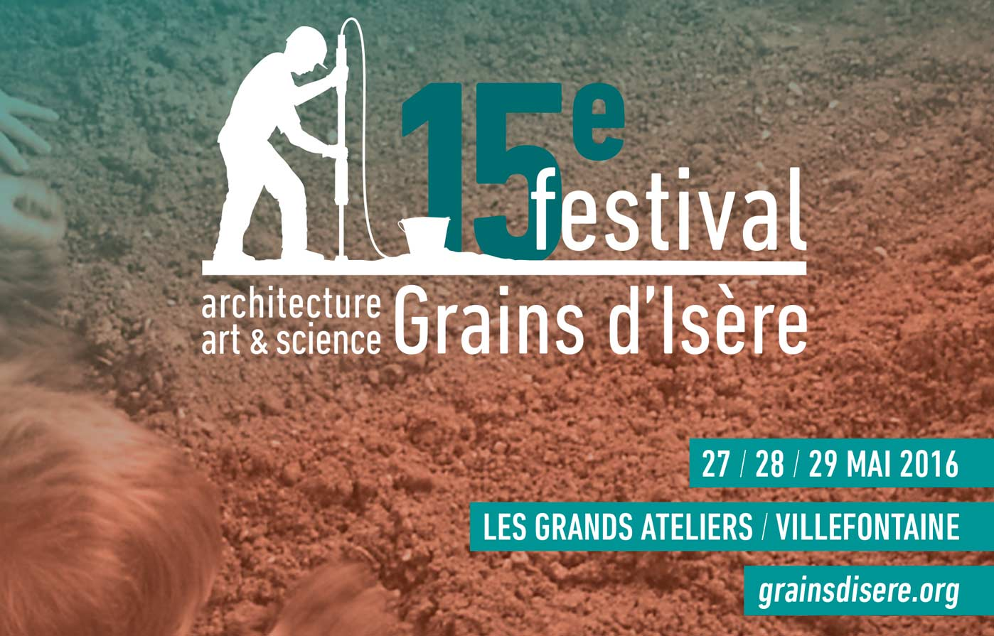 15ème Festival Grains d'Isère, architecture, art et science